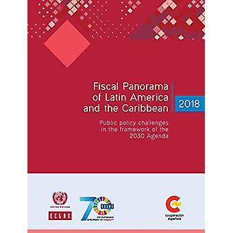 Fiscal panorama of Latin America and the Caribbean 2018 - public polic