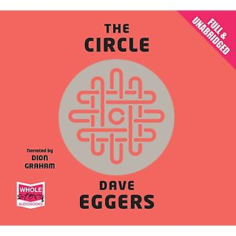 The Circle by Dave Eggers & Read by Dion Graham