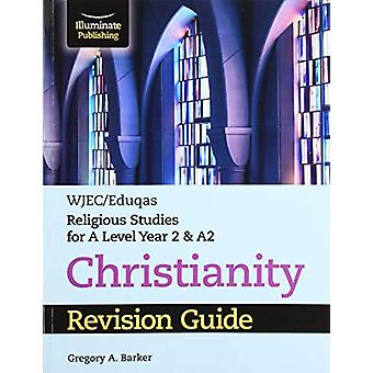 WJEC/Eduqas Religious Studies for A Level Year 2 & A2 - Christian