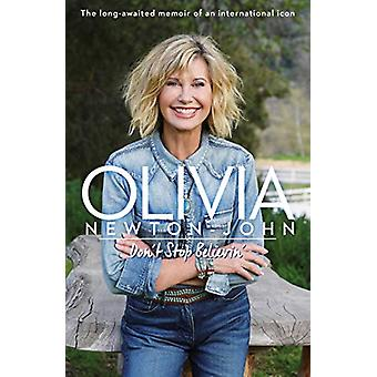 Don't Stop Believin' by Olivia Newton-John - 9781471186684 Book