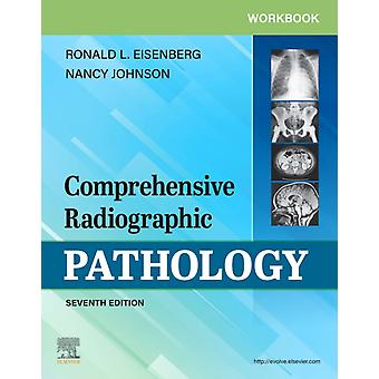 Workbook for Comprehensive Radiographic Pathology by Eisenberg & Ronald L.Johnson & Nancy M.