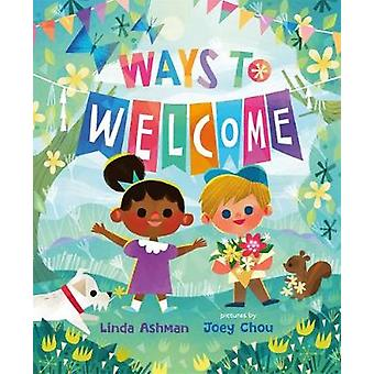 Ways to Welcome by Linda Ashman - 9780374313180 Book