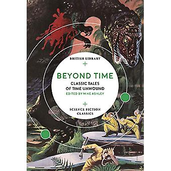 Beyond Time - Classic Tales of Time Unwound - 9780712353205 Book