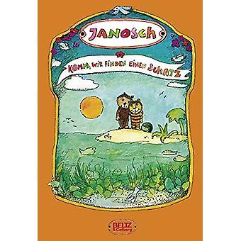Komm wir finden einen Schatz by Janosch - 9783407805553 Book