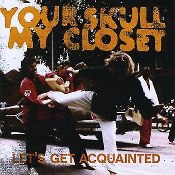 Il tuo teschio il mio armadio - Let's Get Acquainted [CD] USA import