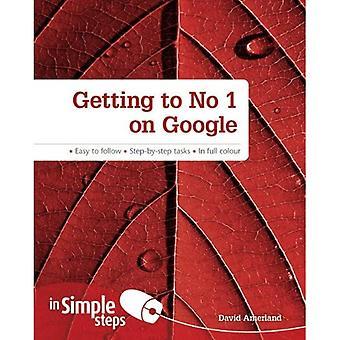 Se rendre au numéro 1 sur Google en étapes simples