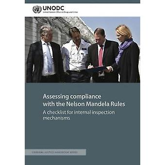 Assessing compliance with the Nelson Mandela Rules by United Nations Office on Drugs and Labor
