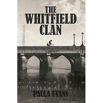 The Whitfield Clan by Evans & Paula