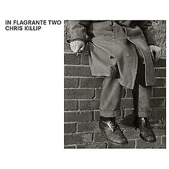Chris Killip: In heterdaad twee