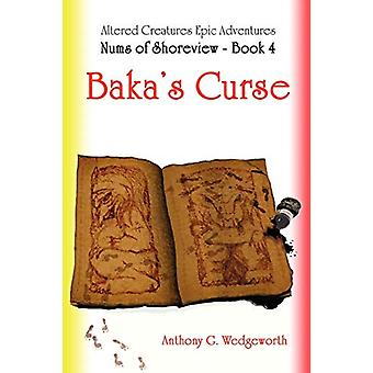 Nums of Shoreview - Baka's Curse by Anthony G Wedgeworth - 97805780471