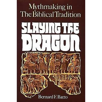 ذبح التنين -- الأساطير في التقليد الكتاب المقدس من قبل برنارد F
