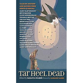 Tar Heel Dead - Tales of Mystery and Mayhem uit North Carolina door Sar