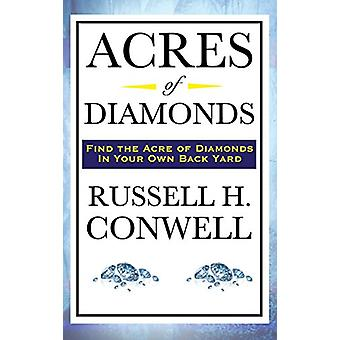 Acres of Diamonds by Russell Herman Conwell - 9781515437017 Book