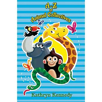 AZ of Animal Collectives di Kathryn Kennedy
