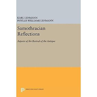 Samothracian Reflections - Aspects of the Revival of the Antique by Ka