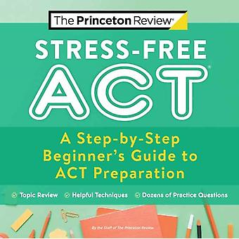 StressFree ACT by Princeton Review