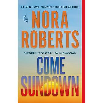 Kom Sundown av Nora Roberts
