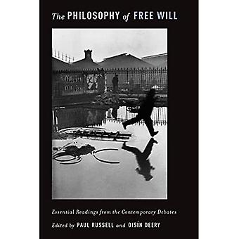 The Philosophy of Free Will