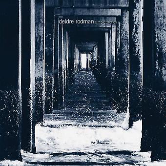 Deidre Rodman - Simple Stories [CD] USA import