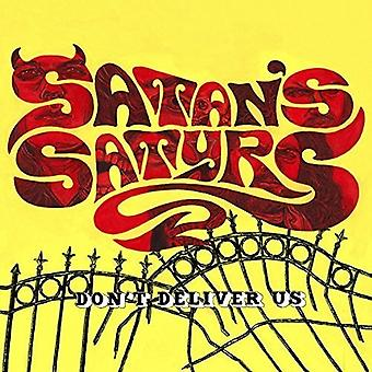 Satan's Satyrs - Don't Deliver Us [CD] USA import