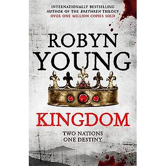 Kingdom by Robyn Young - 9780340963722 Book