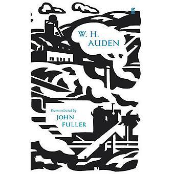 W.H. Auden - poemas seleccionados por John Fuller (80 aniversario ed) por w el.
