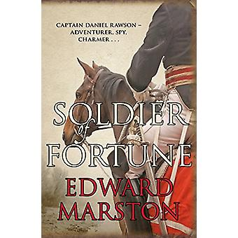 Soldier of Fortune - Captain Daniel Rawson - adventurer - spy - charme