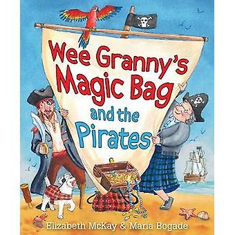 Wee mormors magisk pose og piraterne ved Wee mormors magisk pose og