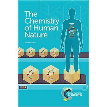 Kemia ihmisluonnon Tom miehensä - 9781782621348 kirja