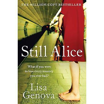 Alice todavía (reedición) por Lisa Genova - libro 9781849838429