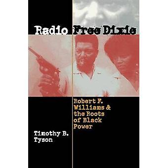 Radio Free Dixie - Robert und die Wurzeln der Black Power (Ne