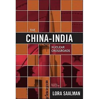 Kiinan ja Intian ydinalan Crossroads - Kiina - Intia - ja uusi Parad