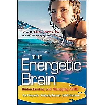 Das energetische Gehirn: Verstehen und Verwalten von ADHS
