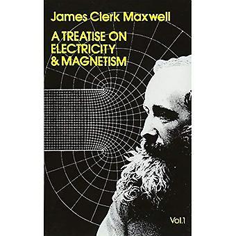 Tutkielman sähkö ja magnetismi Volume 1