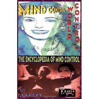 Mind Control, Weltherrschaft