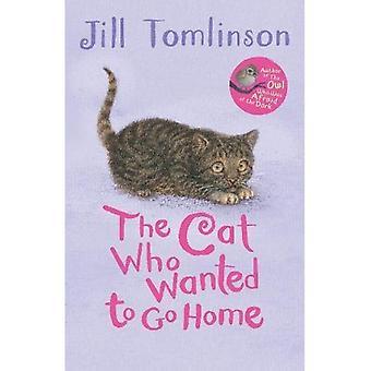 Katten som ville gå hem (Jill Tomlinsons favorit djur Tales)