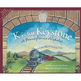K is voor Keystone: A Pennsylvania alfabet (Sleeping Bear pers alfabet boeken)