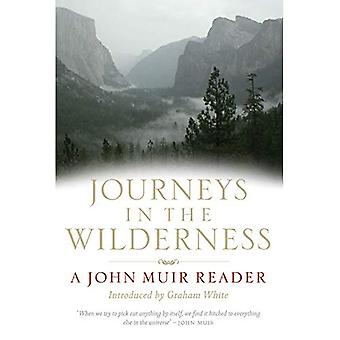 Journeys in the Wilderness: A John Muir Reader: