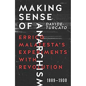 Sentido do anarquismo: experimentos de Errico Malatesta com revolução, 1889-1900