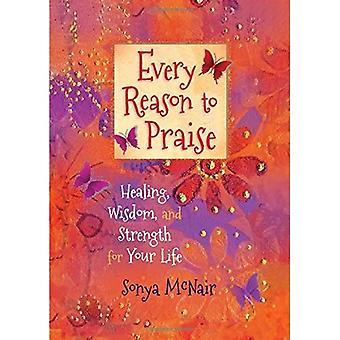 Alle reden om lof: zoeken naar Healing, wijsheid, en sterkte voor je leven