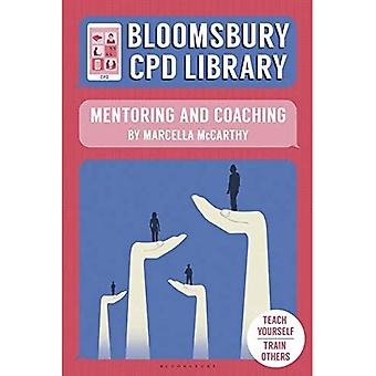 Bloomsbury CPD Library: Mentoring and Coaching (Bloomsbury CPD Library)