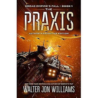 The Praxis: Dread Empire's Fall (Dread Empire's Fall)