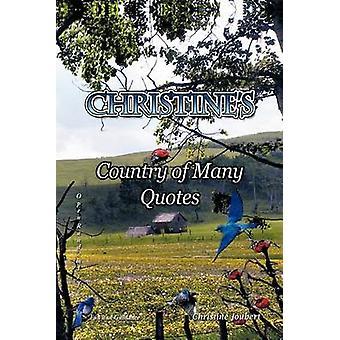 Christines land van vele citaten Open willekeurig voor plezier en begeleiding door Joubert & Christine
