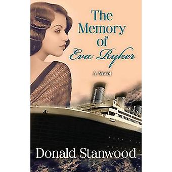 The Memory of Eva Ryker by Donald Stanwood