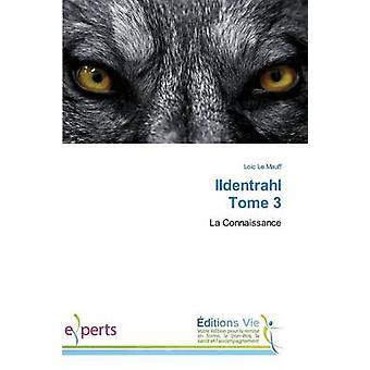 Ildentrahl tome 3 by LE MAUFFL