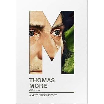 Thomas More: Eine sehr kurze Geschichte