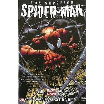 Superior Spider-Man - Volume 1 - My Own Worst Enemy (Marvel Now) by Dan