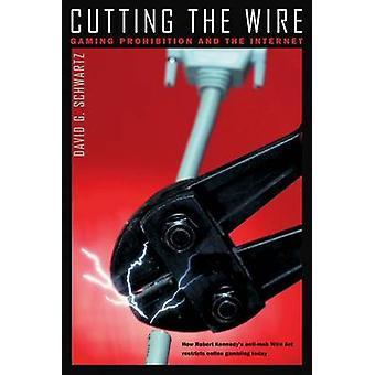 Kapning av Wire-Gaming förbud och Internet-9780874176209