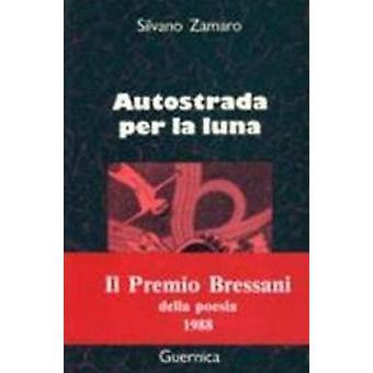 Autostrada Per La Luna by Zamaro - 9780919349902 Book