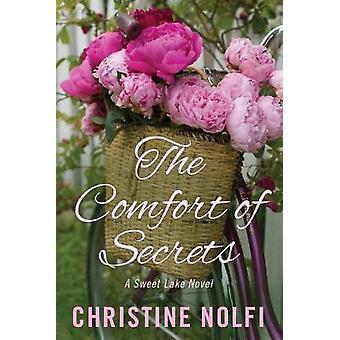 The Comfort of Secrets by Christine Nolfi - 9781542045711 Book